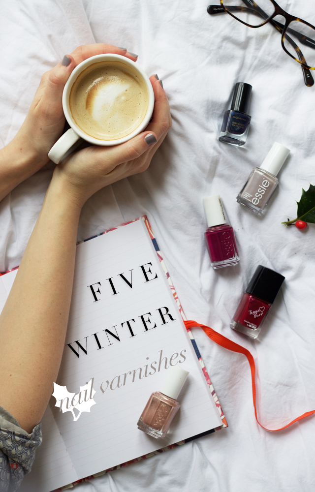 Cider-with-Rosie-five-winter-nail-varnishes-essie-tanya-burr